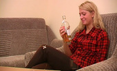 They Drunk Drunk Teen Blonde MasturbationDrunk Teen Blonde Valeria Loves Whiskey And Drinks It Directly From The Bottle Then Getting Hot And Masturbates They Drunk